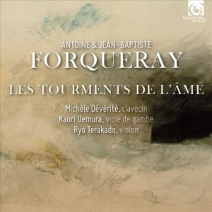 Forqueray - Les tourments de l'âme