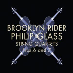 String Quartets Nos. 6 and 7 Brooklyn Rider
