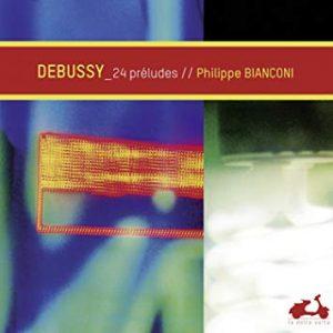 recensie DEBUSSY Philippe Bianconi (piano) 24 préludesa