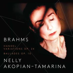 BRAHMS Händel Variations Op. 24 – 4 Ballades Op. 10