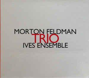FELDMAN - Trio