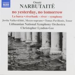 NARBUTAITÉ - no yesterday, no tomorrow