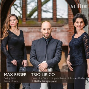 REGER - String Trios, Piano Quartet