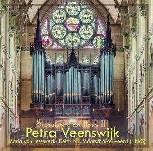 Signature d'excellence III Petra Veenswijk (orgel)