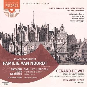 VAN NOORDT - Klankdocument Familie van Noordt, opera omnia