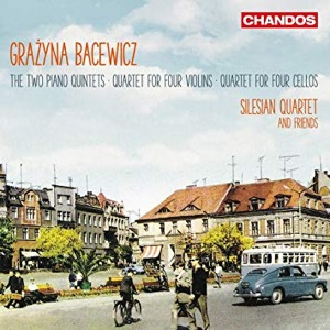 BACEWICZ - Quartets and Quintets