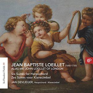LOEILLET - Alias Mr. John Loeillet of London – Zes suites voor klavecimbel