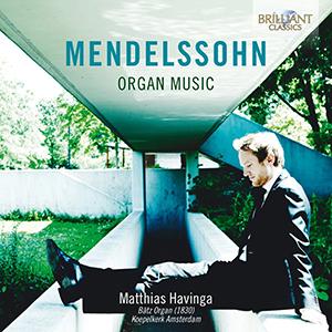 MENDELSSOHN - Organ Music