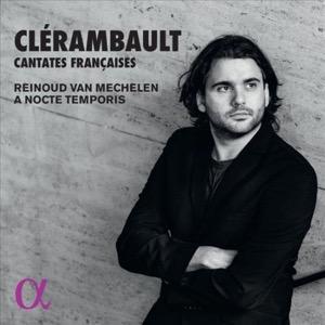 CLÉRAMBAULT - Cantates françaises