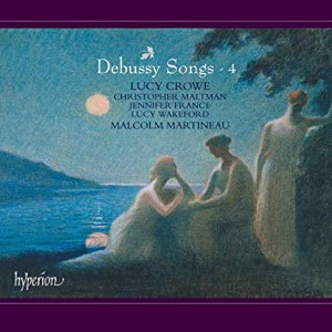 DEBUSSY - Songs Vol. 4