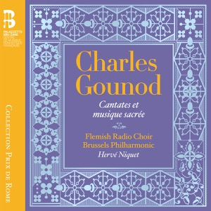GOUNOD - Cantates et musique sacrée