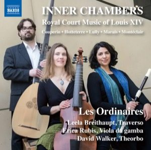 Inner Chambers, Royal Court Music of Louis XIV