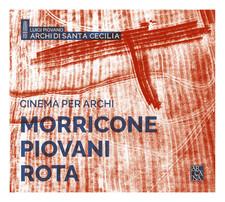 ROTA, MORRICONE, - Cinema per Archi