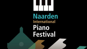 Naarden International Piano Festival 2021