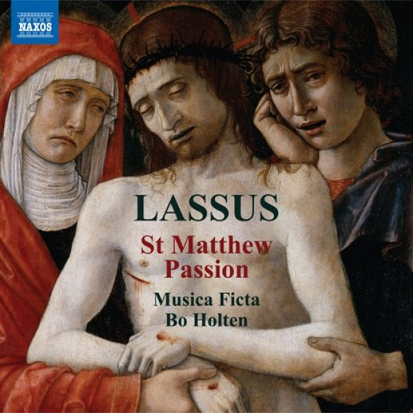 Lassus - St Matthew Passion