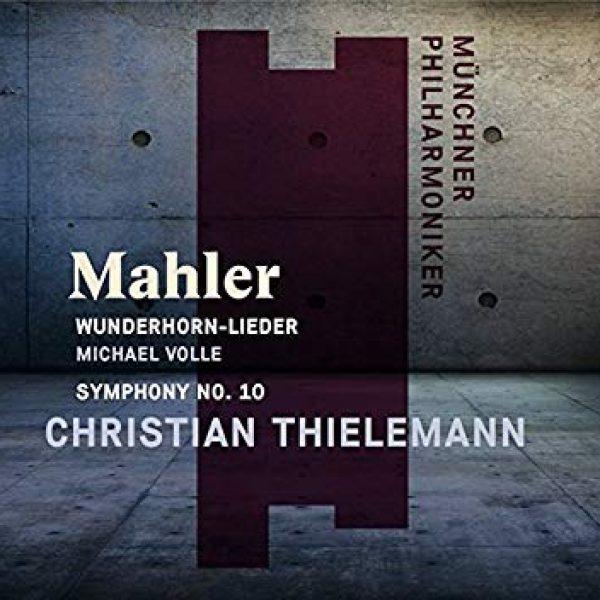 MAHLER - Wunderhorn-Lieder – Symphony No. 10