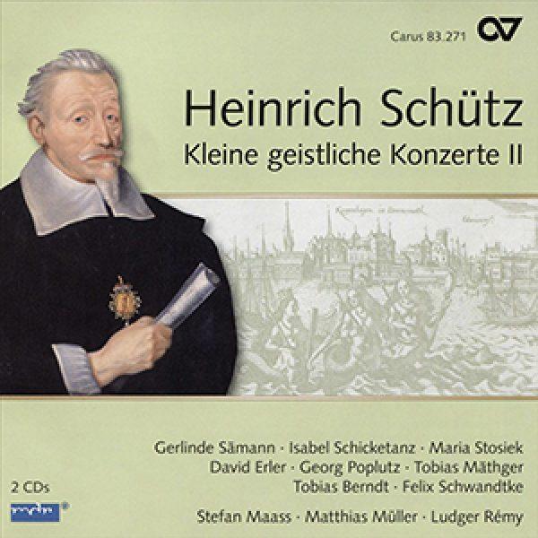 SCHÜTZ - Kleine geistliche Konzerte II