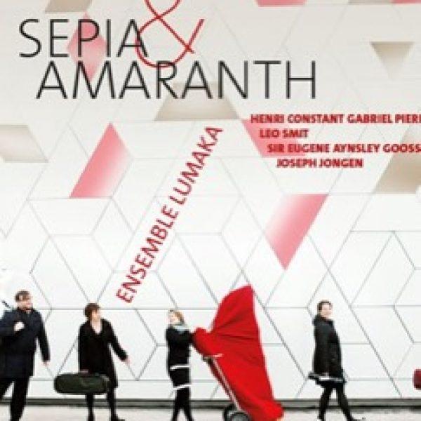 DIVERSEN Sepia & Amaranth (composities van o.a. Leo Smit, Gabriel Pierné, Eugene Goossens)