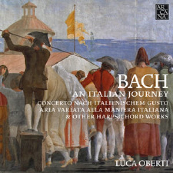 J.S. BACH - An Italian Journey