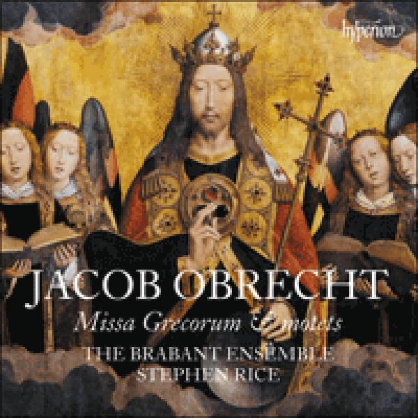 OBRECHT - Missa Grecorum & motets