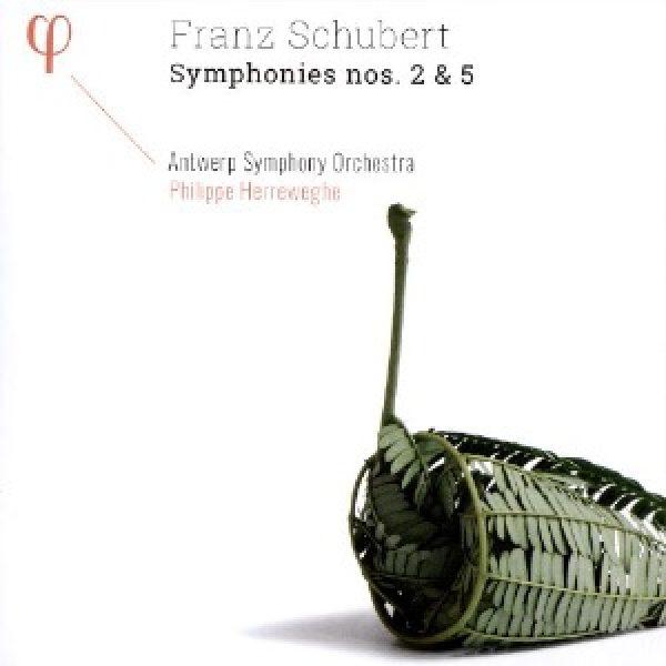SCHUBERT - Symphonies nos. 2 & 5